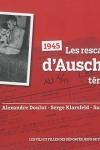 1945 : les rescapés juifs d'Auschwitz témoignent