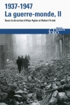 1937-1947 : la guerre-monde. Volume 2