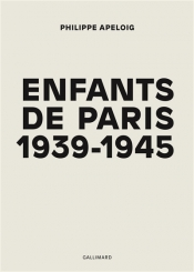 Enfants de Paris, 1939-1945