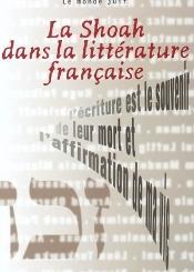 Revue d'histoire de la Shoah. n° 176, La Shoah dans la littérature française