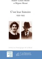 C'est leur histoire : 1939-1943