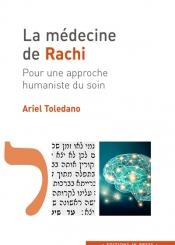 La médecine de Rachi : pour une approche humaniste du soin
