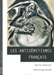 Les antisémitismes français : de la Révolution à nos jours