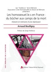 Les homosexuel.le.s en France : du bûcher aux camps de la mort : histoire et mémoire d'une répression