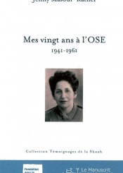 Mes vingt ans à l'OSE, 1941-1961