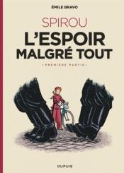Le Spirou d'Emile Bravo, Volume 2, Spirou : l'espoir malgré tout. Volume 1, Un mauvais départ