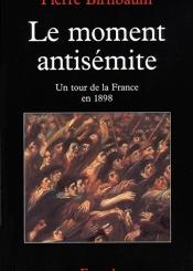 Le moment antisémite : un tour de la France en 1898