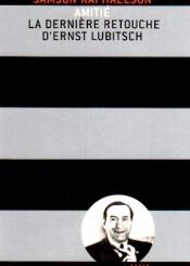 Amitié : la dernière retouche d'Ernst Lubitsch