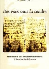 Revue d'histoire de la Shoah. n° 171, Des voix sous la cendre : manuscrits des Sonderkommandos d'Auschwitz-Birkenau