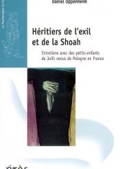 Héritiers de l'exil et de la Shoah : entretiens avec des petits-enfants de juifs venus de Pologne en France