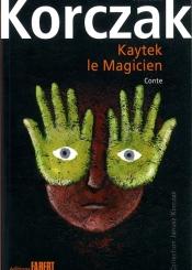 Kaytek le magicien : conte