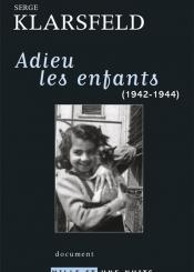 Adieu les enfants (1942-1944)