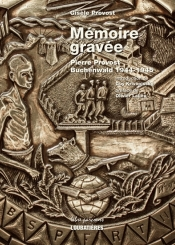 Mémoire gravée : Pierre Provost, Buchenwald 1944-1945