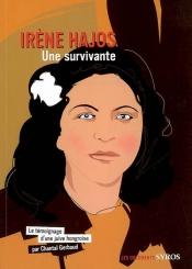 Irène Hajos, une survivante : témoignage d'une Juive hongroise