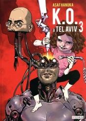 KO à Tel-Aviv. Volume 3