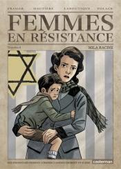 Femmes en résistance. Volume 4, Mila Racine : des enfants réussissent à passer clandestinement en Suisse