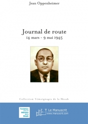 Journal de route : 14 mars-9 mai 1945