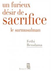 Un furieux désir de sacrifice : le surmusulman