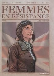 Femmes en résistance. Volume 1, Amy Johnson : la célèbre aviatrice participe à l'effort de guerre