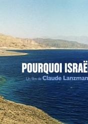 """""""Pourquoi Israël"""" de Claude Lanzmann"""