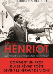 Philippe Henriot : la résistible ascension d'un provocateur