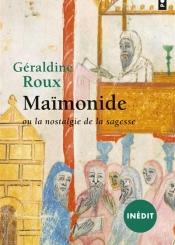 Maïmonide ou La nostalgie de la sagesse