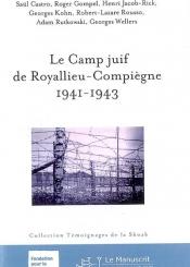 Le camp juif de Royallieu-Compiègne, 1941-1943