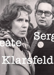 Beate et Serge Klarsfeld,  les combats de la mémoire (1968-1978)