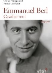 Emmanuel Berl : cavalier seul : biographie