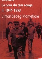 Staline : la cour du tsar rouge. Volume 2, 1941-1953