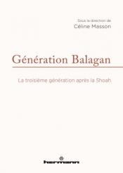 Génération Balagan : la troisième génération après la Shoah