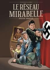 Le réseau Mirabelle : opération Boomerang