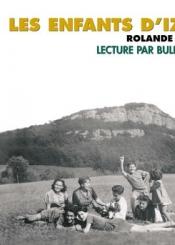 Les enfants d'Izieu. Suivi de Témoignage historique de Sabine Szlatin