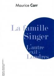 La famille Singer : l'autre exil, Londres