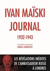 Journal : 1932-1943 : les révélations inédites de l'ambassadeur russe à Londres