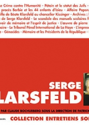 Serge Klarsfeld : entretiens par Claude Bochuberg
