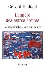 Lumière des astres éteints : la psychanalyse face au camp
