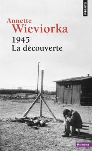 1945, la découverte