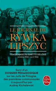Le journal de Rywka Lipszyc : témoignage du ghetto de Lodz, octobre 1943-avril 1944