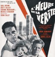 """""""L'Heure de la vérité"""" d'Henri Calef"""