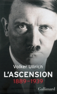 Adolf Hitler : une biographie, L'ascension : 1889-1939