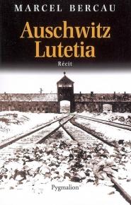 Auschwitz-Lutetia : récit
