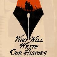 """Who Will Write Our History"" de Roberta Grossman"