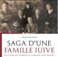 De l'Orient à l'Occident, et à travers les siècles : sagas et odyssées des familles juives