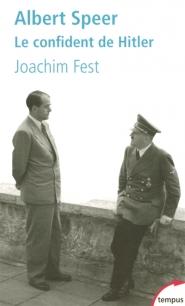 Albert Speer, le confident de Hitler