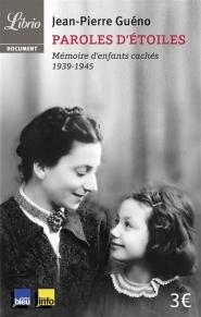 Paroles d'étoiles : mémoire d'enfants cachés (1939-1945)