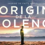 """Diffusion du film """"L'Origine de la violence"""" d'Élie Chouraqui"""