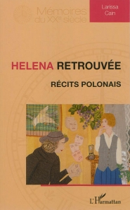 Helena retrouvée : récits polonais