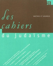 Cahiers du judaïsme (Les). n° 31, Maîtres et gourous