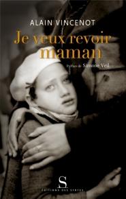 Je veux revoir maman ! : les enfants juifs cachés sous l'Occupation